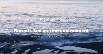 Environmental management of the Barents Sea Video II. A Norwegian-Russian collaboration